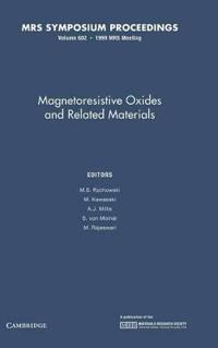 MRS Proceedings Magnetoresistive Oxides and Related Materials