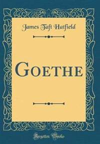 Goethe (Classic Reprint)
