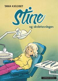 Stine og skoletannlegen - Tania Kjeldset   Inprintwriters.org