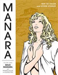 The Manara Library 3
