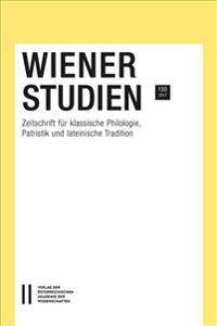 Zeitschrift Fur Klassische Philologie, Patristik Und Lateinische Tradition