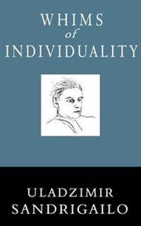 Whims of Individuality