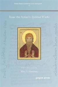 Isaac the Syrian's Spiritual Works