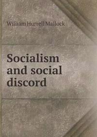 Socialism and Social Discord