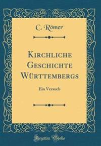 Kirchliche Geschichte Württembergs