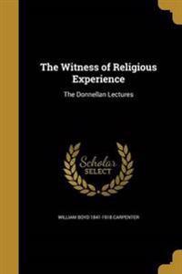 WITNESS OF RELIGIOUS EXPERIENC