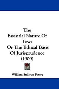 The Essential Nature of Law