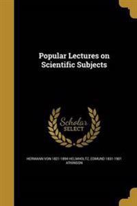 POPULAR LECTURES ON SCIENTIFIC