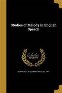 STUDIES OF MELODY IN ENGLISH S