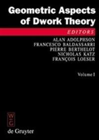 Geometric Aspects Of Dwork Theory