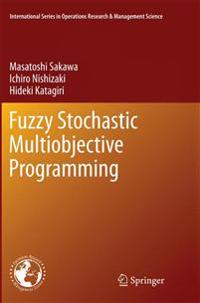 Fuzzy Stochastic Multiobjective Programming