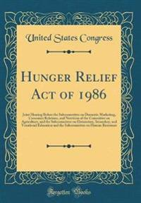 Hunger Relief Act of 1986