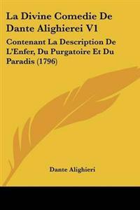 La Divine Comedie De Dante Alighierei