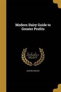MODERN DAIRY GT GREATER PROFIT