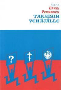 Takaisin Vena¨ja¨lle: Kirjoituksia kulttuurista 1986-1995