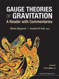 Gauge Theories of Gravitation