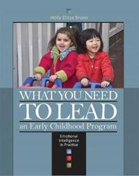 What you need to lead an early childhood program: emotional intelligence in