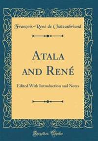 Atala and René