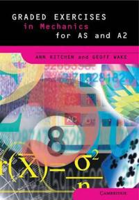 Graded Exercises in Advanced Level Mathematics