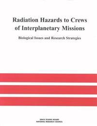 Radiation Hazards to Crews of Interplanetary Missions