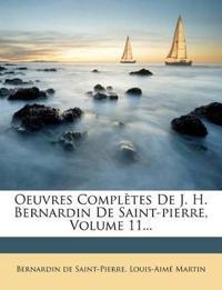 Oeuvres Complètes De J. H. Bernardin De Saint-pierre, Volume 11...