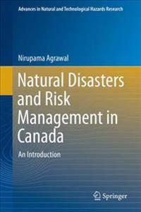 Natural Disasters and Risk Management in Canada