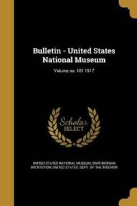 BULLETIN - US NATL MUSEUM VOLU