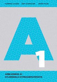 Gyldendals Gymnasiematematik A1 - Arbejdsbog