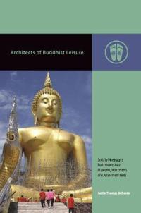 Architects of Buddhist Leisure