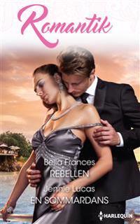 Rebellen ; En sommardans
