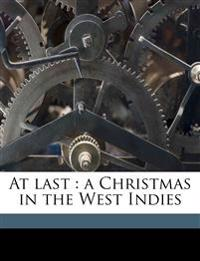 At last : a Christmas in the West Indies
