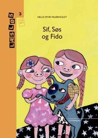 Sif, Søs og Fido