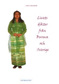 Livets dikter från Burma och Sverige