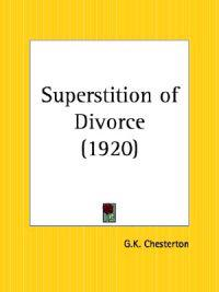 Superstition of Divorce, 1920