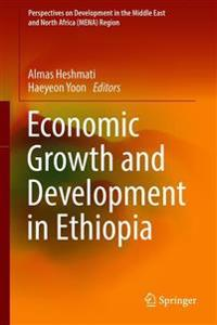 Economic Growth and Development in Ethiopia