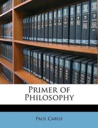 Primer of Philosophy
