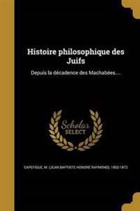 FRE-HISTOIRE PHILOSOPHIQUE DES
