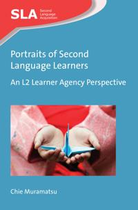 Portraits of Second Language Learners: An L2 Learner Agency Perspective