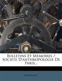 Bulletins Et Memoires / Societe D'anthropologie De Paris...