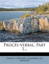 Procés-verbal, Part 1...