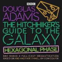 The Hitchhiker's Guide to the Galaxy 6: Hexagonal Phase