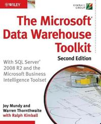 The Microsoft Data Warehouse Toolkit: With SQL Server 2008 R2 and the Micro