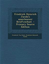 Friedrich Heinrich Jacobi's auserlesener Briefwechsel.