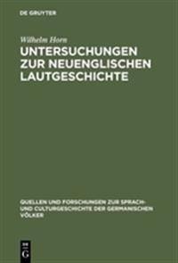 Untersuchungen Zur Neuenglischen Lautgeschichte