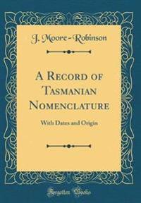 A Record of Tasmanian Nomenclature
