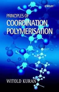 Principles of Coordination Polymerisation: Heterogeneous and Homogeneous Catalysis in Polymer Chemistry -- Polymerisation of Hydrocarbon, Heterocyclic