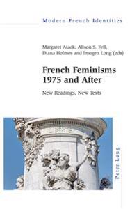 French Feminisms 1975 and After