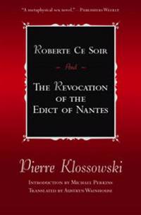 Roberte Ce Soir: And the Revocation of the Edict of Nantes