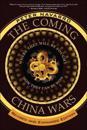 The Coming China Wars