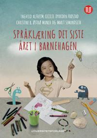 Språklæring det siste året i barnehagen